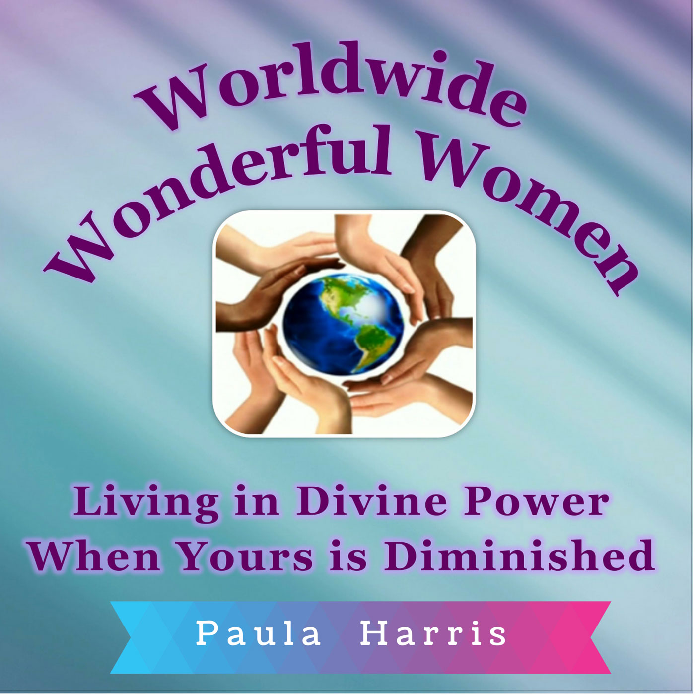 Worldwide Wonderful Women